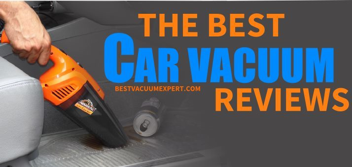 Best Car Vacuum 2019 Ultra Complete Best Car Vacuum Guide for 2019   [RECOMMENDED]